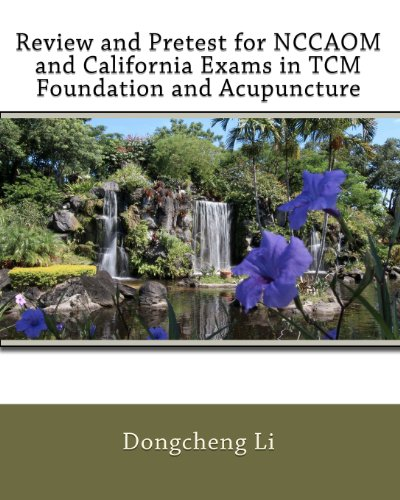 9781453793572: Review and Pretest for NCCAOM and California Exams in TCM Foundation and Acupuncture