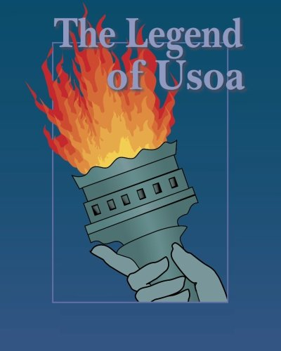 9781453798171: The Legend of Usoa: Love is Stronger than Hate