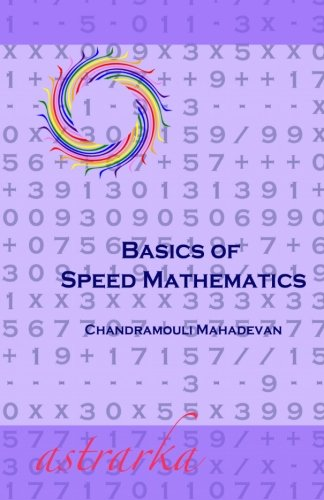 9781453798669: Basics of Speed Mathematics