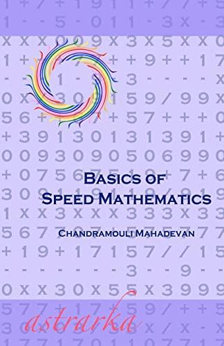 9781453798669: Basics of Speed Mathematics