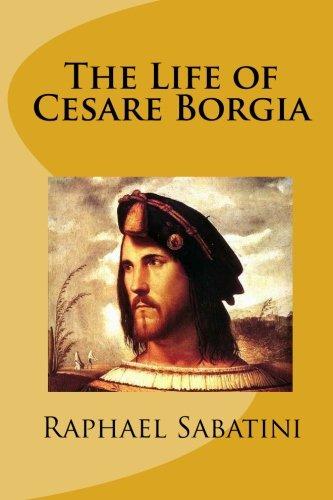 9781453799345: The Life of Cesare Borgia