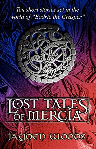9781453799925: Lost Tales of Mercia