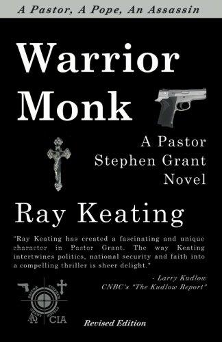 9781453801031: Warrior Monk: A Pastor Stephen Grant Novel