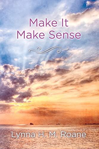 9781453801352: Make It Make Sense