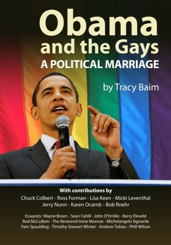 9781453801710: Obama and the Gays: A Political Marriage