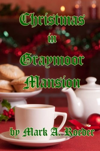 9781453802632: Christmas in Graymoor Mansion