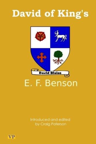 David of King's (9781453802816) by E. F. Benson
