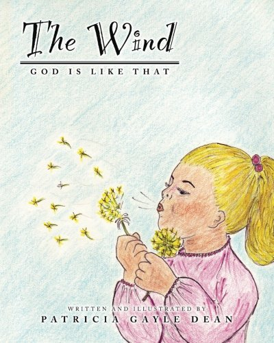The Wind: God Is Like That (Paperback)