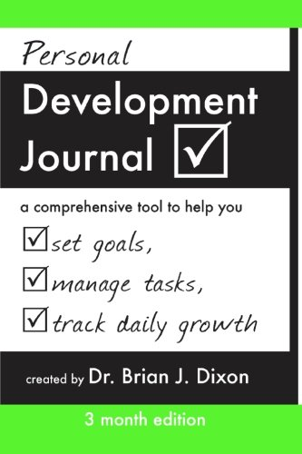 9781453802953: Personal Development Journal -3 Month Edition: a comprehensive goals to help you set goals, manage tasks, and track daily growth