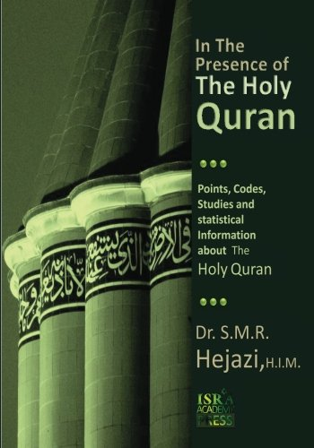 9781453804124: In The Presence of the Holy Quran: Points, Codes, Studies, and Statistical Information about the Holy Quran (Persian Edition)
