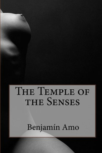 9781453805725: The Temple of the Senses