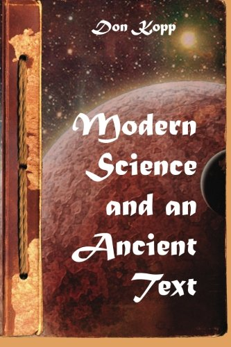 9781453806203: Modern Science and an Ancient Text