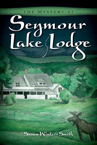 9781453806609: The Mystery at Seymour Lake Lodge