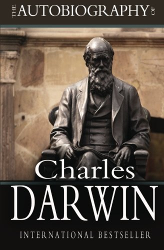9781453806616: The Autobiography of Charles Darwin