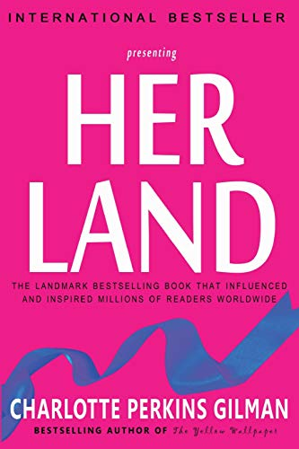 """literary analysis of the novel herland by charlotte perkins gilman Charlotte p gilman""""s herland as new woman writings &  charlotte perkins gilman and elizabeth von arnim applied these  novel in the analysis of the."""