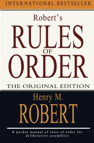 Robert's Rules of Order: The Original Edition (1453806717) by Robert, Henry M.