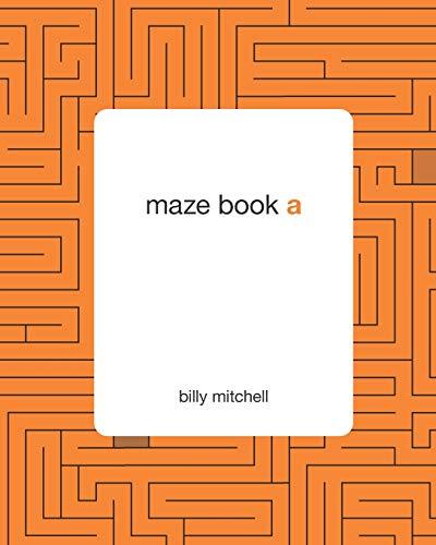 9781453807446: maze book a: by billy mitchell