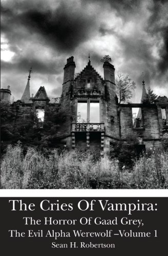 The Cries Of Vampira: The Horror Of: Robertson, Sean H.