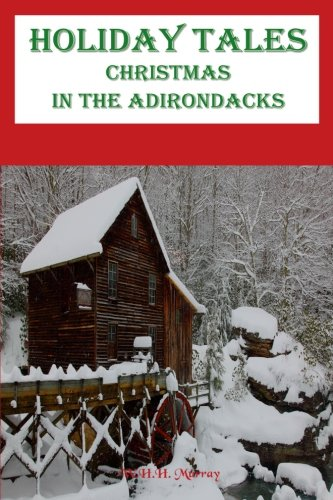 9781453808467: Holiday Tales: Christmas In The Adirondacks