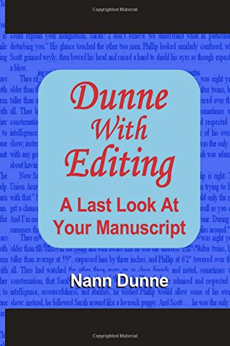 9781453809501: Dunne With Editing: A Last Look At Your Manuscript