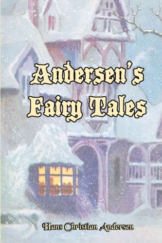 9781453813300: Andersen's Fairy Tales: Seventeen of Hans Christian Andersen's Best! (Timeless Classic Books)