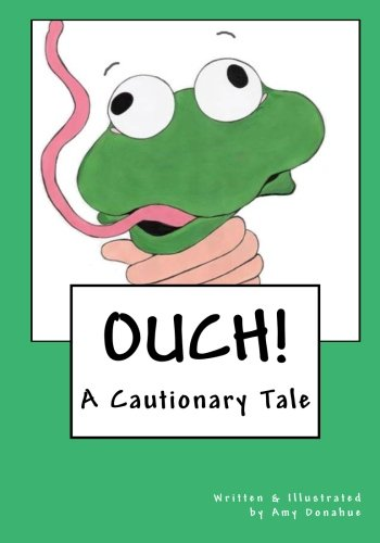 9781453814185: Ouch!: A Cautionary Tale