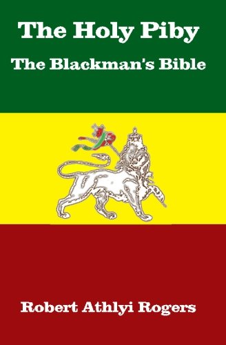9781453814765: The Holy Piby The Blackman's Bible
