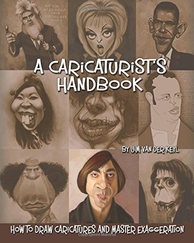9781453818138: A Caricaturist's Handbook: How to Draw Caricatures and Master Exaggeration