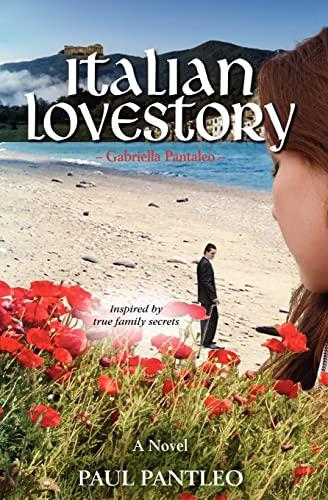 9781453818190: Italian Love Story: Gabriella Pantaleo