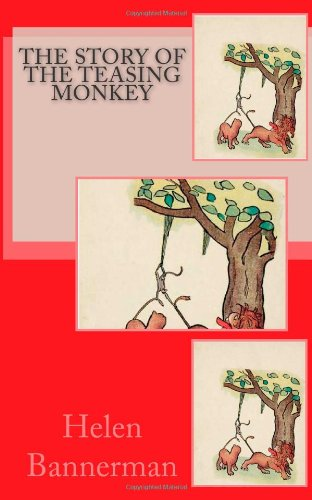 The Story of The Teasing Monkey (1453818928) by Bannerman, Helen