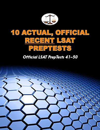 10 Actual, Official Recent LSAT PrepTests: Official: Morley Tatro