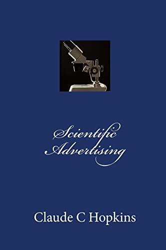 9781453821084: Scientific Advertising