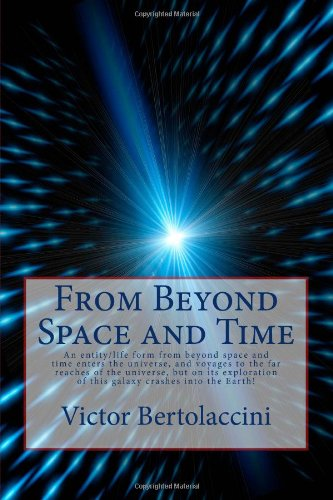 9781453821640: From Beyond Space and Time