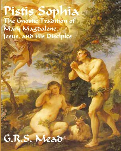 9781453821862: Pistis Sophia: The Gnostic Tradition of Mary Magdalene, Jesus, and His Disciples