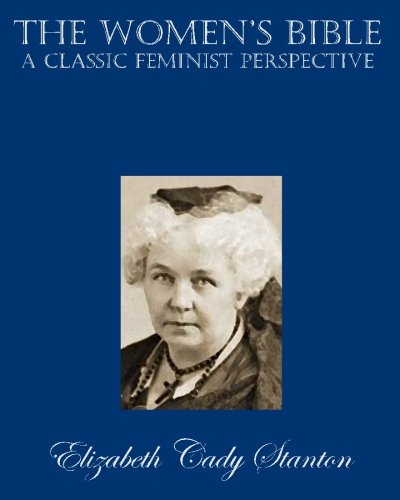 9781453822913: The Women's Bible: A Classic Feminist Perspective