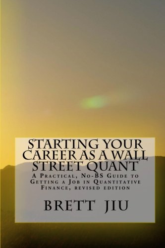 9781453823859: Starting Your Career as a Wall Street Quant