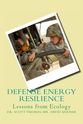 9781453823927: Defense Energy Resilience: Lessons from Ecology