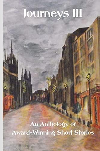 Journeys III: An Anthology of Award Winning: Editor, Mary Lois