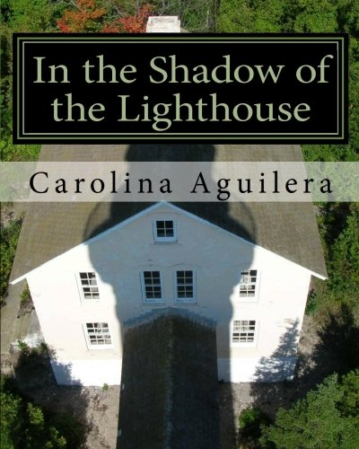 9781453826379: In the Shadow of the Lighthouse: a play in two acts