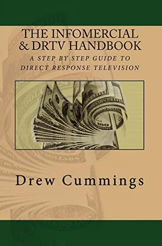 9781453827390: The Infomercial & DRTV Handbook: A Step By Step Guide To Understanding Direct Response TV