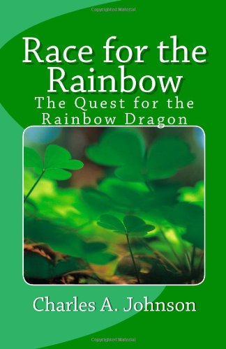 9781453827611: Race for the Rainbow: The Quest for the Rainbow Dragon