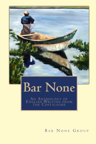 9781453830772: Bar None: An Anthology of English Writing from the Costalegre