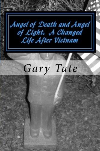 Angel of Death and Angel of Light: Gary Tate, Gary