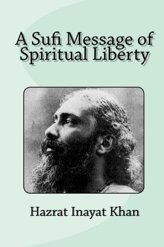 9781453833476: A Sufi Message of Spiritual Liberty
