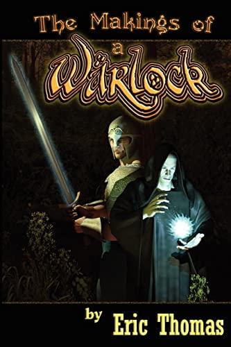 The Makings of a Warlock: Eric L Thomas