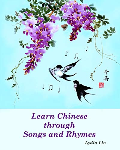 9781453835340: Learn Chinese through Songs and Rhymes (English and Chinese Edition)
