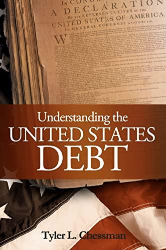 9781453835760: Understanding the United States Debt