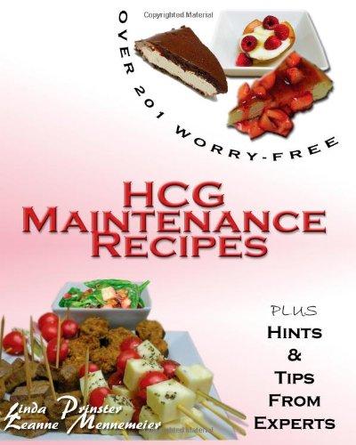 9781453835982: Over 201 Worry Free HCG Maintenance Recipes
