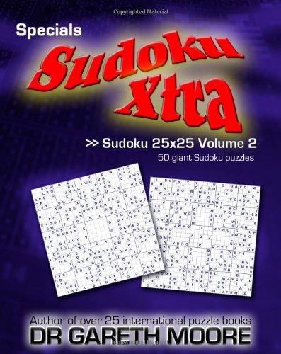 9781453837191: Sudoku 25x25 Volume 2: Sudoku Xtra Specials
