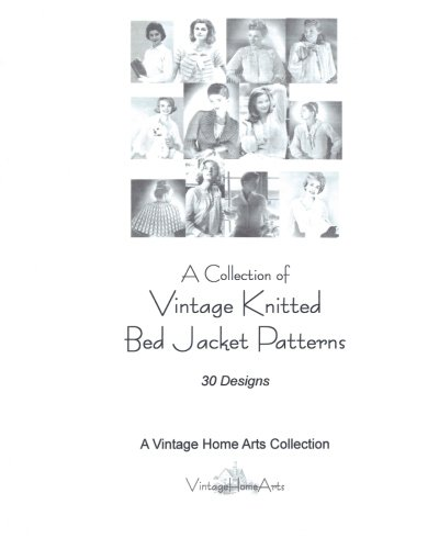 9781453837924: A Collection of Vintage Knitted Bed Jacket Patterns: 30 Designs